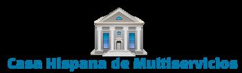 Casa Hispana de Multiservicios